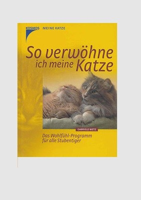 Buch: So verwöhne ich meine Katze